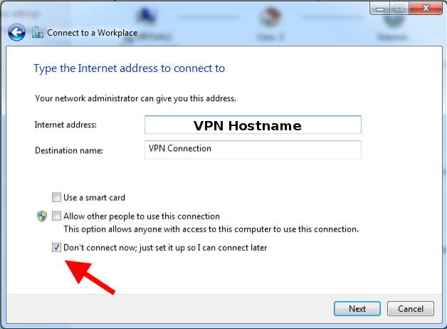 Step 7 of 15: Enter your VPN server IP/hostname, click 'Don't connect now' and press 'Next' button
